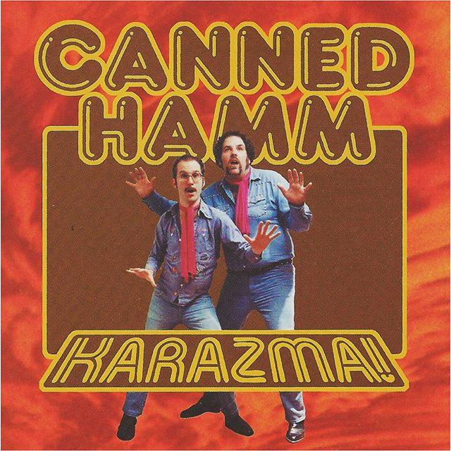 Canned Hamm - Karazma!