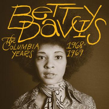 Betty Davis - The Columbia Years 1968 - 1969