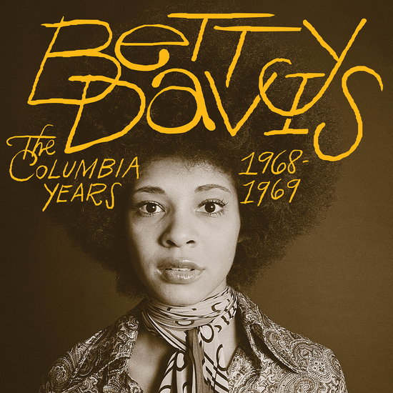 Betty Davis - The Columbia Years 1968 - 1969